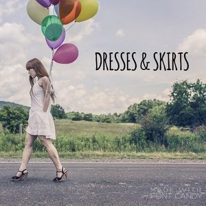 Dresses & Skirts - All things dresses and skirts